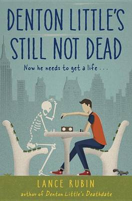 Denton Little's Still Not Dead book