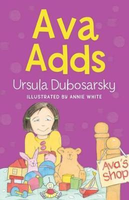 Ava Adds by Ursula Dubosarsky