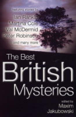 The Best British Mysteries by Maxim Jakubowski