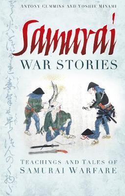 Samurai War Stories by Antony Cummins