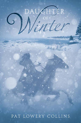 Daughter Of Winter by Lowery Collins Pat