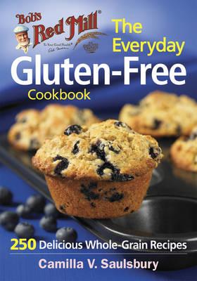 Everyday Gluten-Free Cookbook (Bob's Red Mill) book