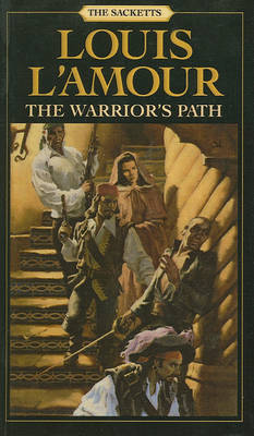 Warrior's Path by Louis L'Amour