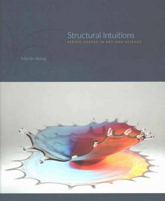 Structural Intuitions by Mr Martin Kemp
