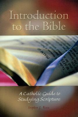 Introduction to the Bible by Stephen J. Binz