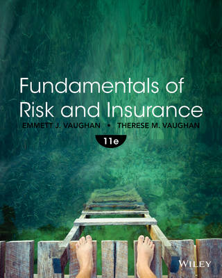 Fundamentals of Risk and Insurance by Emmett J. Vaughan