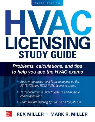 HVAC Licensing Study Guide, Third Edition by Rex Miller