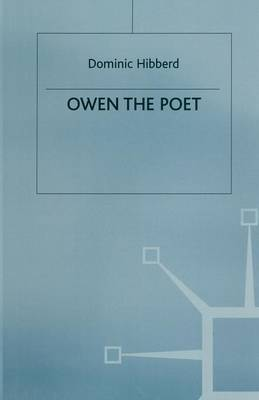 Owen the Poet by Dominic Hibberd