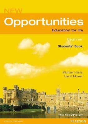 Opportunities Global Beginner Students' Book NE by Michael Harris