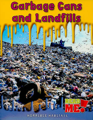 Garbage Cans and Landfills by Sharon Katz Cooper