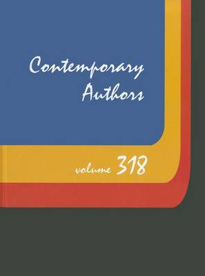 Contemporary Authors: A Bio-Bibliographical Guide to Current Writers in Fiction, General Nonfiction, Poetry, Journalism, Drama, Motion Pictures, Television by Gale