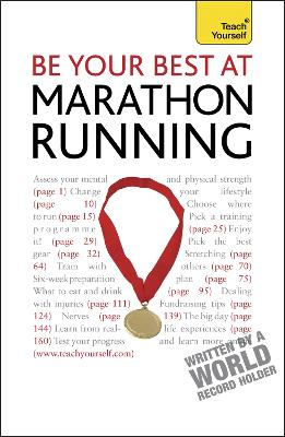 Be Your Best At Marathon Running by Tim Rogers