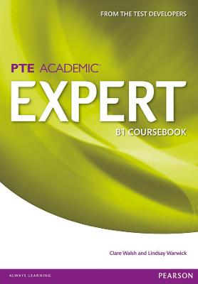 Expert Pearson Test of English Academic B1 Standalone Coursebook by Clare Walsh