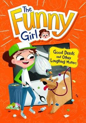 Good Deeds and Other Laughing Matters book