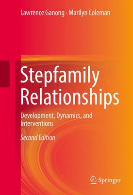 Stepfamily Relationships by Lawrence Ganong