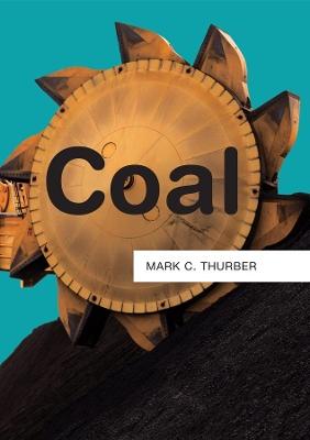 Coal by Mark C. Thurber