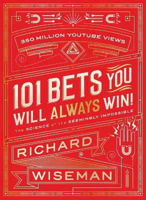 101 Bets You Will Always Win by Richard Wiseman
