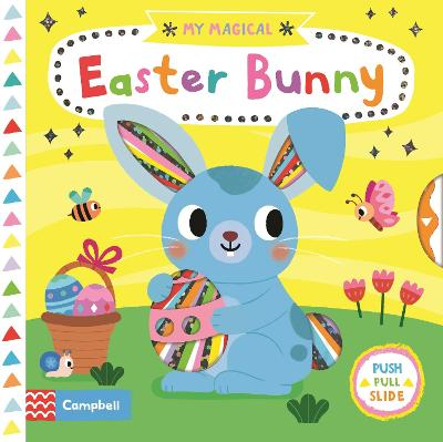 My Magical Easter Bunny by Campbell Books