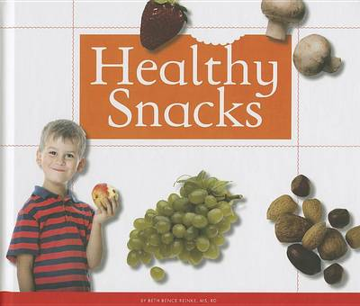 Healthy Snacks by Beth Bence Reinke