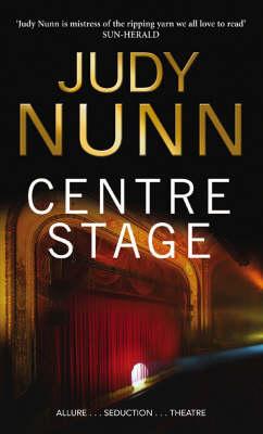 Centre Stage by Judy Nunn