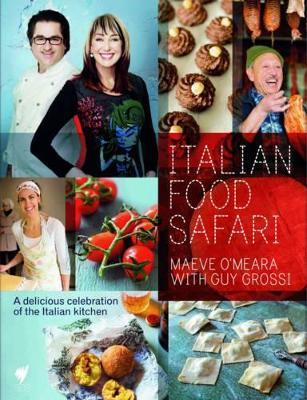 Italian Food Safari by Maeve O'Meara