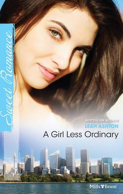 A Girl Less Ordinary by Ashton Leah