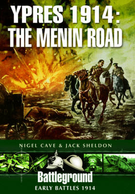 Ypres 1914 - The Menin Road by Jack Sheldon