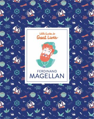 Ferdinand Magellan (Little Guide to Great Lives) by Isabel Thomas