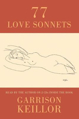77 Love Sonnets by Garrison Keillor