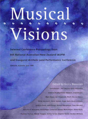 Musical Visions by Gerry Bloustien