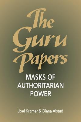 Guru Papers by Joel Kramer