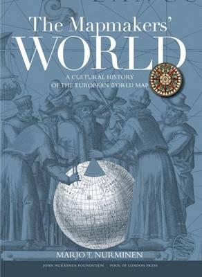 The Mapmakers' World by Juha Nurminen