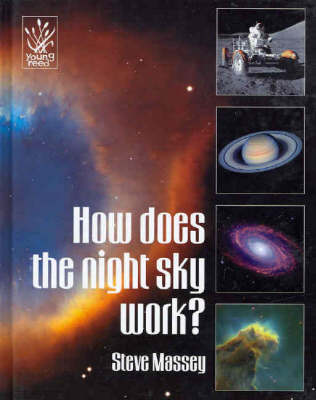 How Does the Night Sky Work? by Steve Massey