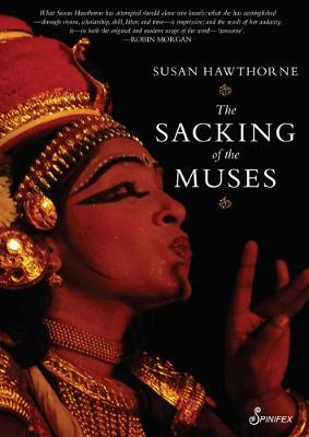 The Sacking of the Muses by Susan Hawthorne