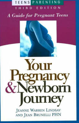 Your Pregnancy & Newborn Journey by Jeanne Warren Lindsay