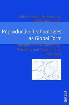 Reproductive Technologies as Global Form book