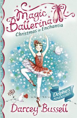 Christmas in Enchantia by Darcey Bussell