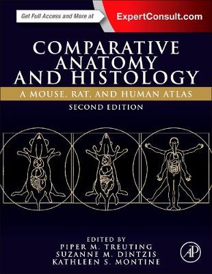 Comparative Anatomy and Histology by Piper M. Treuting