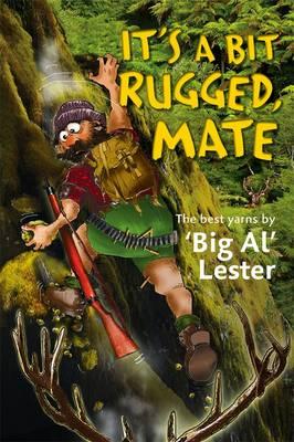 It's A Bit Rugged, Mate book