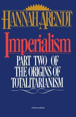 Imperialism  Part 2 by Hannah Arendt