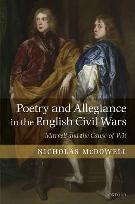 Poetry and Allegiance in the English Civil Wars book