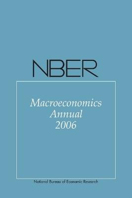 NBER Macroeconomics Annual 2006 by Daron Acemoglu