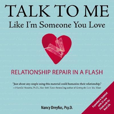 Talk to Me Like I'm Someone You Love book