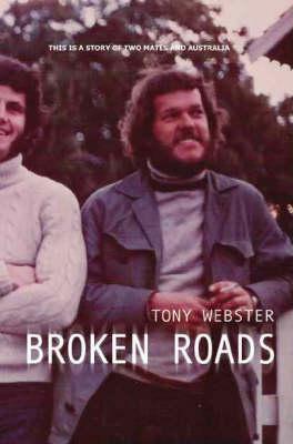 Broken Roads by Tony Webster