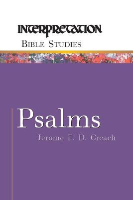 Psalms by Jerome F. D. Creach