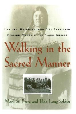 Walking in the Sacred Manner book
