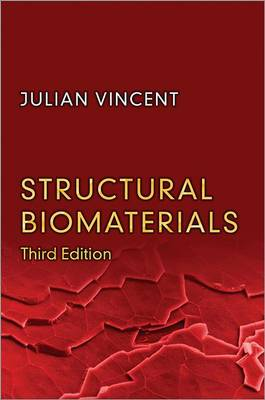 Structural Biomaterials by Julian Vincent