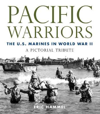 Pacific Warriors by Eric Hammel