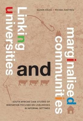 Linking universities and marginalised communities by Glenda Kruss