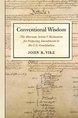 Conventional Wisdom by John R. Vile